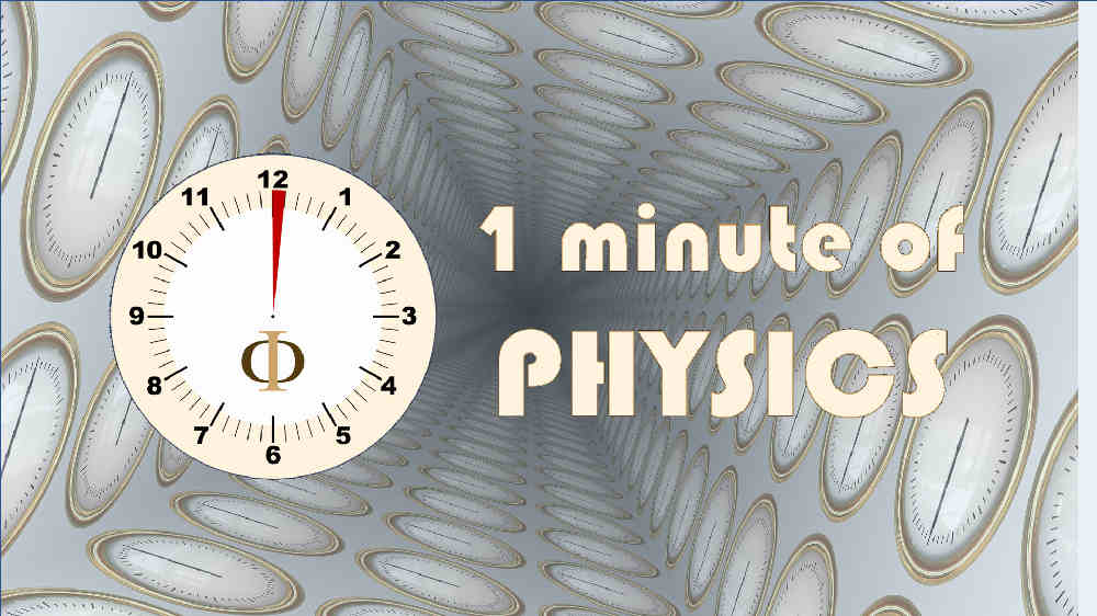 1 Awesome Minute of Physics