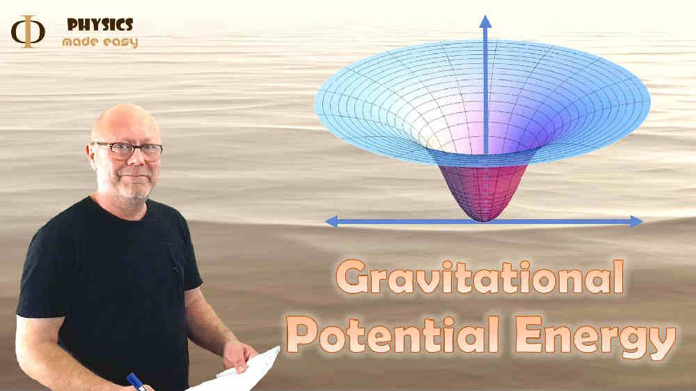 Gravitational Potential Energy (High School Physics, IB Physics, A Level Physics)