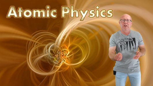 Atomic Physics - Playlist of free video lessons