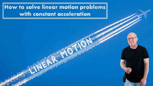 Linear Motion - online course on gravity; physics-made-easy.com